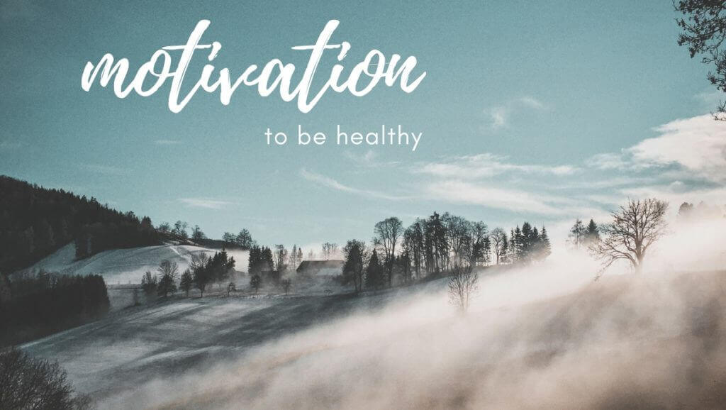 motivation to be healthy blog post header